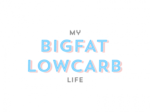 My Big Fat Low Carb Life